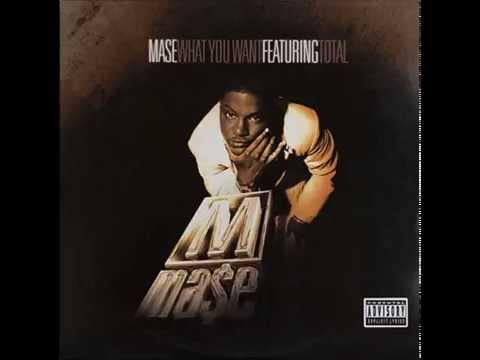 Mase Feat Total - What You Want (Remix)