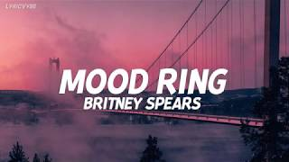 Baixar Britney Spears -  Mood Ring (By Demand) (Lyrics)