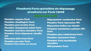 Plombier Paris 8 tel  0 800 300 108 ou le 01 40 46 03 54(, 2012-09-03T12:33:51.000Z)