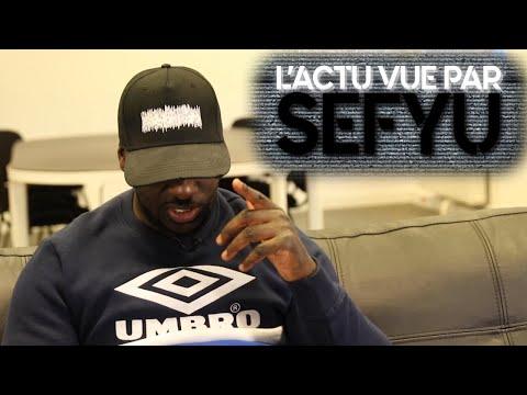 Youtube: L'actu vue par Sefyu: YUSEF, PNL, Adama Traoré/Théo, police, le cinéma, PSG, OM