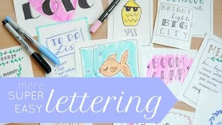 Simple Hand Lettering- One Trick, Many Fonts!
