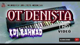 REMIX OT DENISTA DJ RAHMAD - FENDY MUSIC CHANNEL
