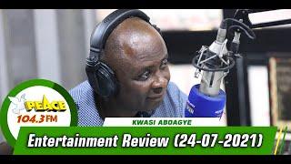 Entertainment Review On Peace 104.3 FM (24/07/2021)