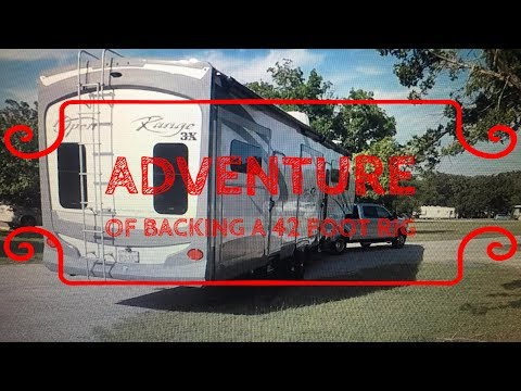 BACKING IN A 42' FIFTH WHEEL
