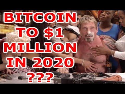 BITCOIN TO HIT $1 MILLION BY 2020? - John McAfee