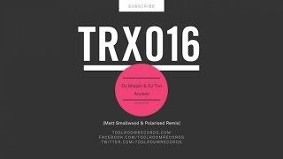 DJ Misjah & DJ Tim - Access (Matt Smallwood & Polarised Remix)