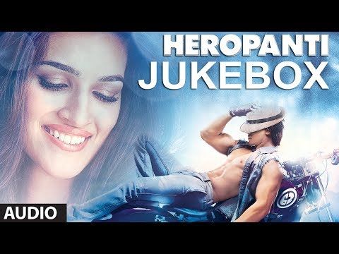 Heropanti Full Songs Jukebox  Tiger Shroff  Kriti Sanon  Sajid  Wajid