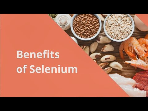 Benefits of Selenium