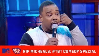 Rip Micheals Has A Message 📝 For The Fellas! 😂 | Throwback Comedy Special | Wild 'N Out