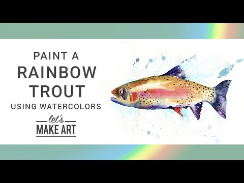 Rainbow Trout - Bonus Watercolor Tutorial With Sarah Cray