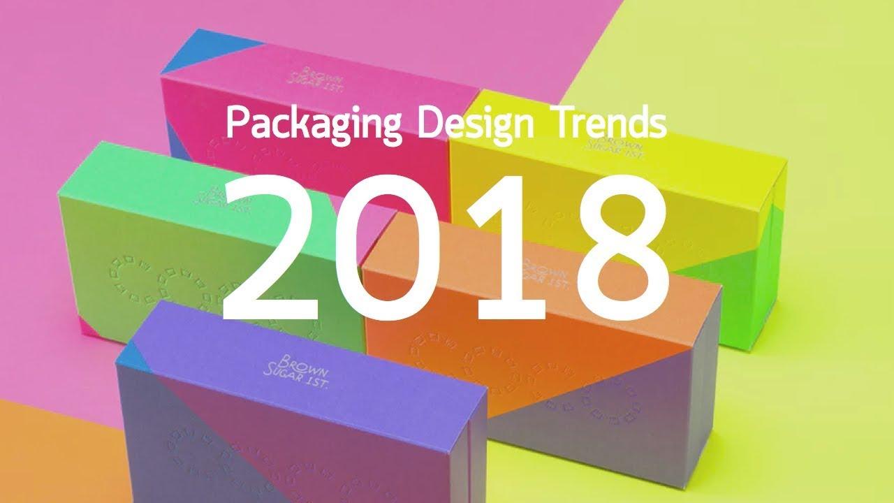 Packaging Design Trends 2018 / เทรนด์การออกแบบ บรรจุภัณฑ์ ปี 2018