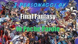 I Personaggi DI Final Fantasy In Poche Parole