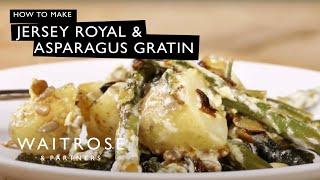 Jersey Royal & Asparagus Gratin - Waitrose Recipe