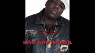 Repeat youtube video Biggie Smalls- Dance with the devil