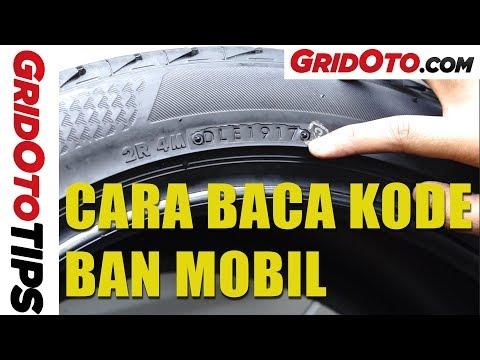 Cara Baca Kode Ban Mobil | How To | GridOto Tips