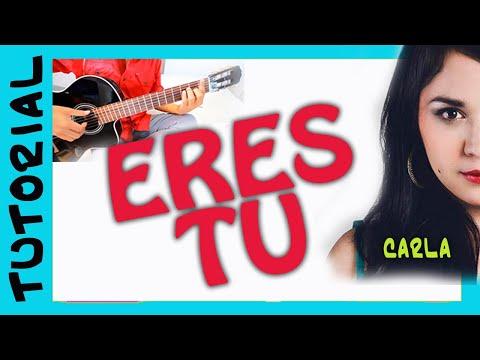Como tocar Eres Tu de CARLA MORRISON en Guitarra
