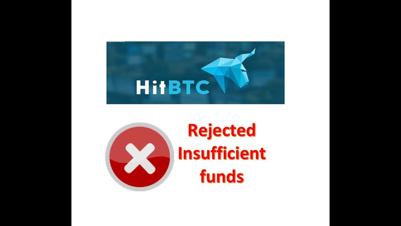 hitbtc negoziazione fondi insufficienti