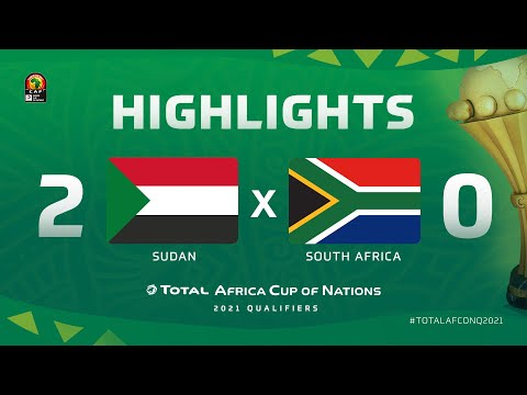 HIGHLIGHTS | #TotalAFCONQ2021 | Round 6 - Group C: Sudan 2-0 South Africa