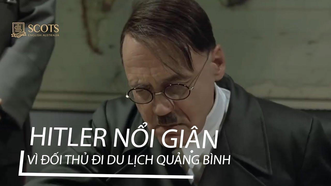 Hitler nổi giận vì Scots đi du lịch Quảng Bình