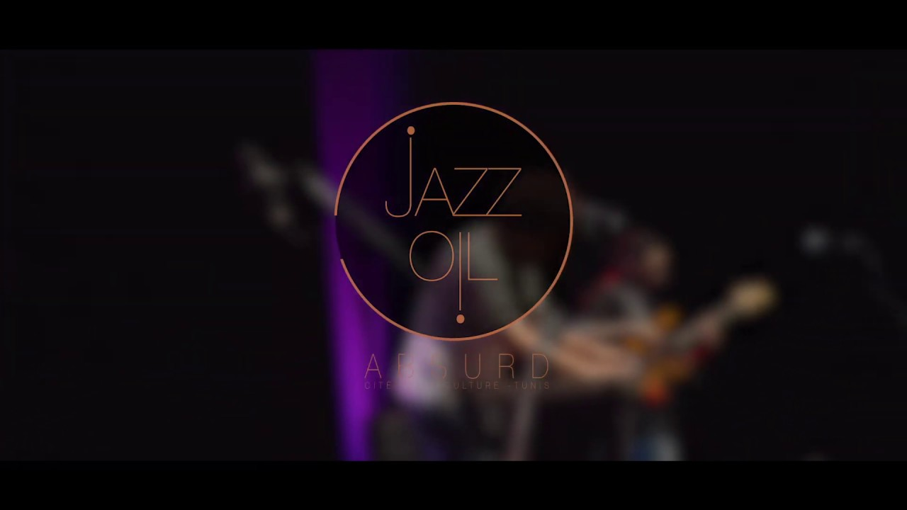 JAZZ OIL | Absurd (Live à Tunis)