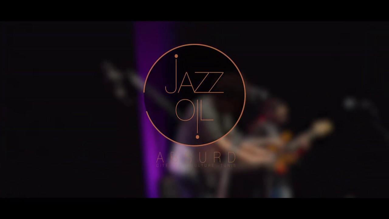 JAZZ OIL | Absurd (Live à Tunis)