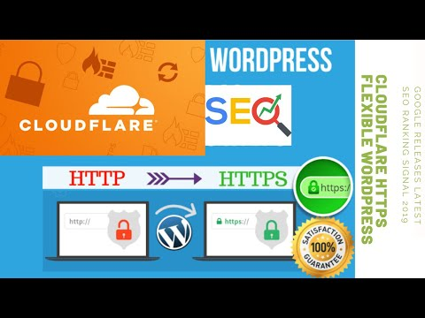 CloudFlare HTTPS Flexible Wordpress - Google Releases Latest SEO Ranking Signal 2019