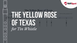 The Yellow Rose of Texas Tin Whistle Tab