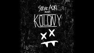 Steve Aoki Kolony Anthem feat iLoveMakonnen Bok Nero LYRIC