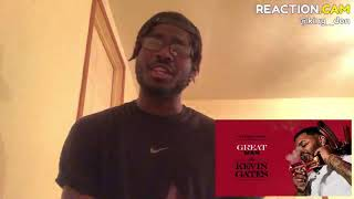 Kevin gates great man reaction