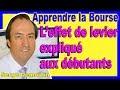 Download L'EFFET DE LEVIER EXPLIQUÉ AUX DÉBUTANTS