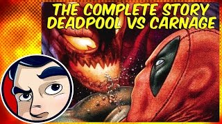 Deadpool VS Carnage - The Complete Story | Comicstorian thumbnail