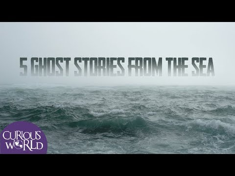 5 Ghost Stories From the Sea