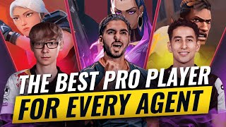 BEST PRO PLAYER f๐r EVERY AGENT In Valorant