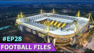 Dortmund Stadium | Football Files | Episode 28 | Football Players