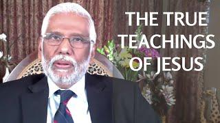 The True Teachings Of Jesus