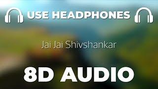 Jai Jai Shivshankar - War (8D AUDIO) | M3 Music
