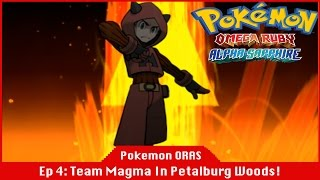 Team Magma In Petalburg Woods - Pokemon Omege Ruby and Alpha Sapphire [#04] [Gameplay] [Exp Share]