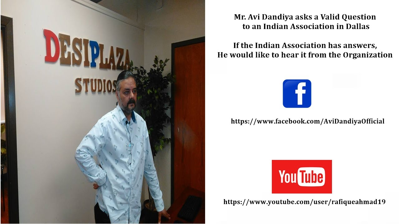 Avi Dandiya has a Question for India Association of North Texas (IANT)