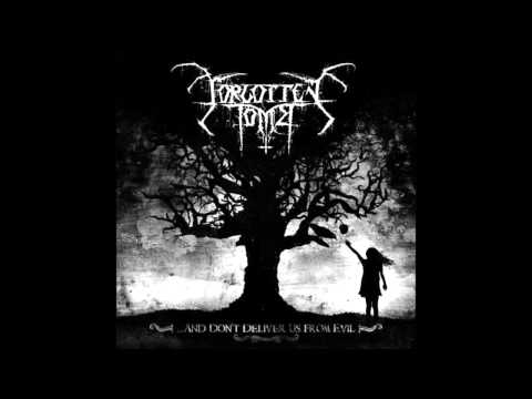 Forgotten Tomb -  Love Me Like You'd Love The Death