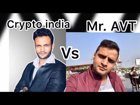 Crypto India vs Mr. AVT Part 1.real or Fake, crypto crash, bull run ? Bitcoin ban