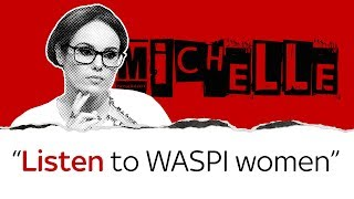 Michelle Dewberry: Listen to WASPI women