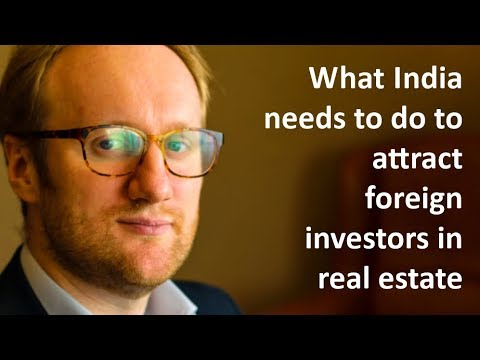 What India needs to do to attract foreign investors in real estate sector