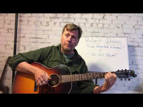 How to play Kind Hearted Woman and 32-20 Blues