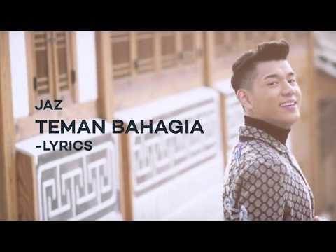 Jaz   Teman Bahagia | Official Lyrics