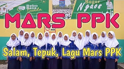 MARS PPK (SALAM PPK, TEPUK PPK dan LAGU MARS PPK)   SMP NEGERI 1 JASINGA