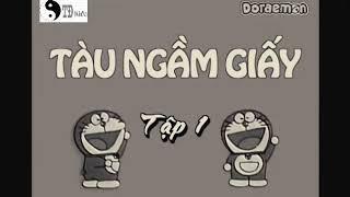 Phim Hoạt Hình Doraemon Tập1 | Tàu Ngầm Giấy