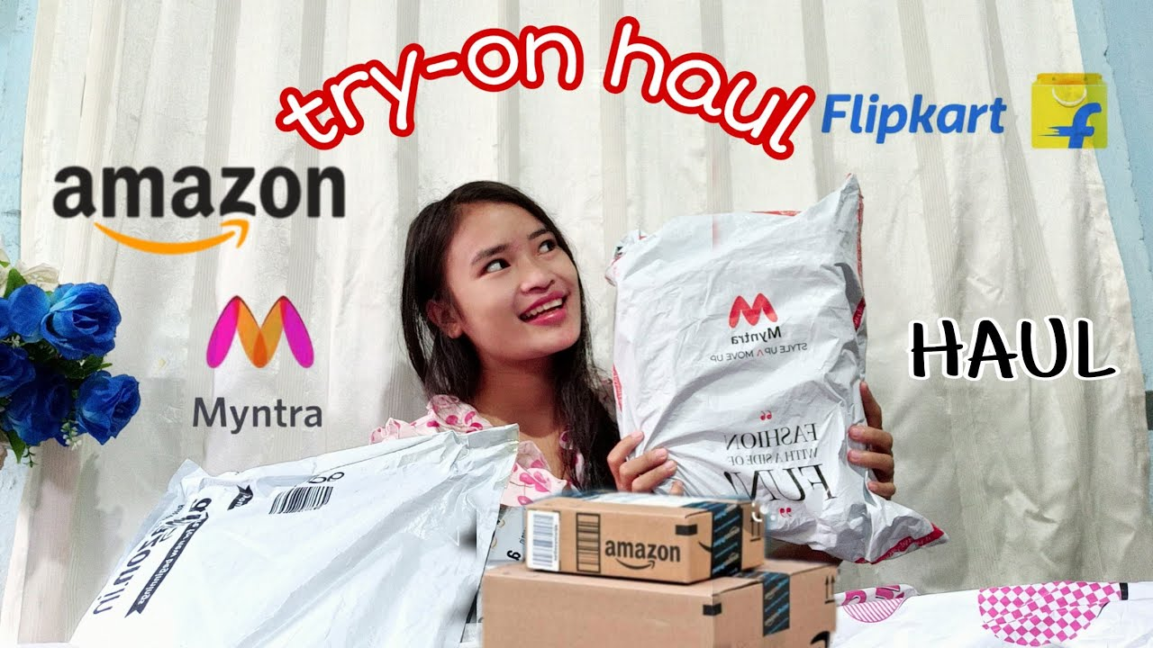 MYNTRA + AMAZON + FLIPKART  TRY-ON HAUL 2020 ||AFFORDABLE PRICE || MANIPUR ||