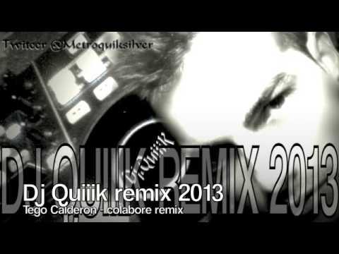 tego calderon 2013  colabore remix dj...