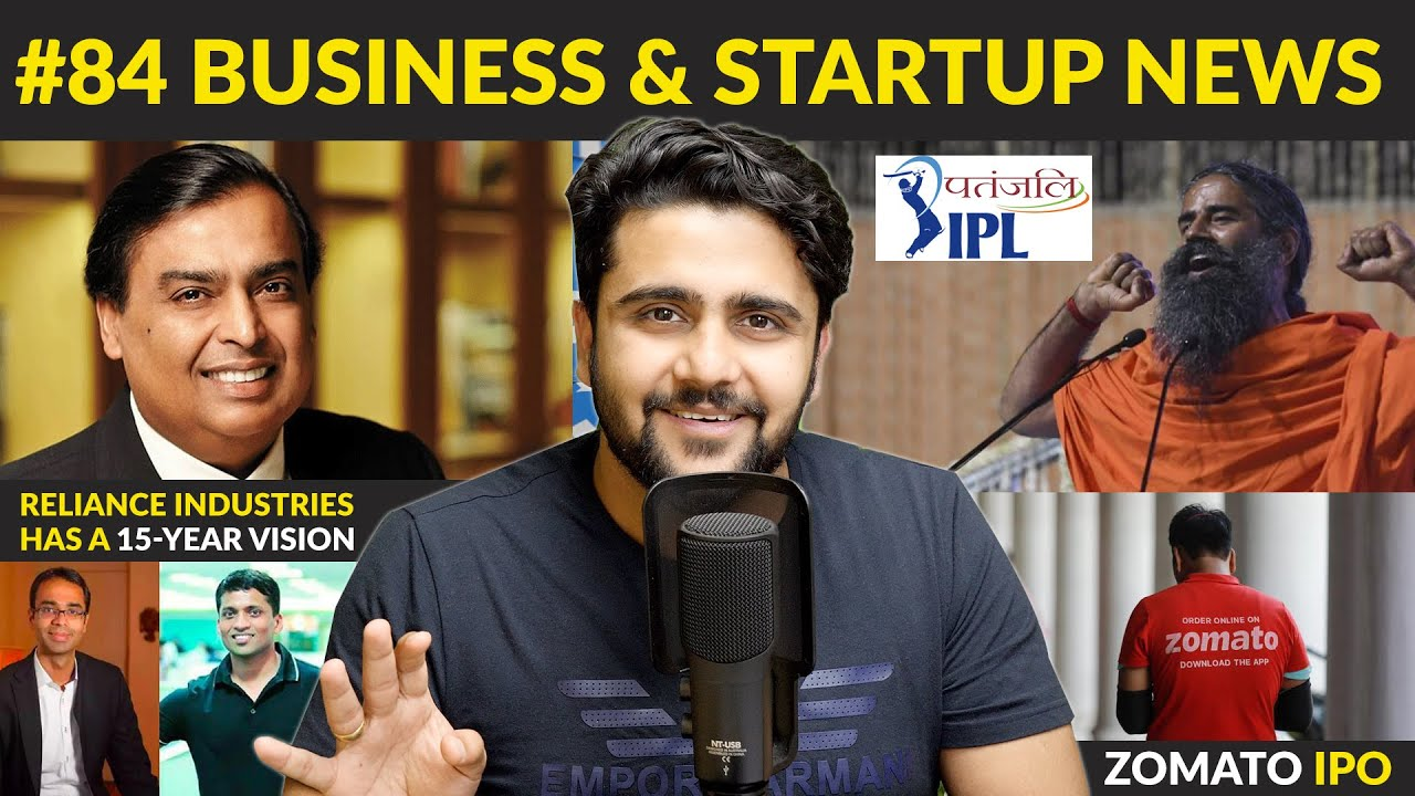 Business news #84 | Ambience Mall illegal,Patanjali IPL,Facebook Payments,RIL,WhiteHat jr,Zomato IPO