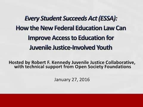 How New Federal Education Law (ESSA) Can Improve Access to Education for Juvenile Justice Youth